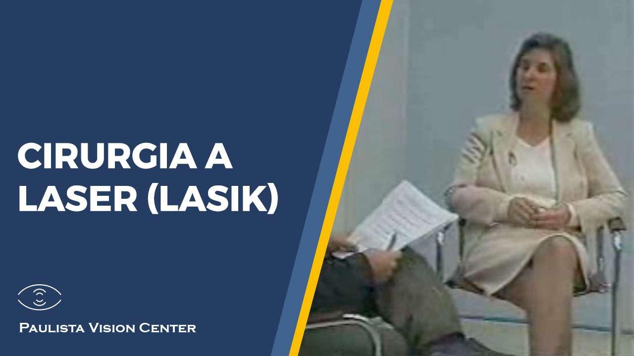 Cirurgia a Laser (LASIK)